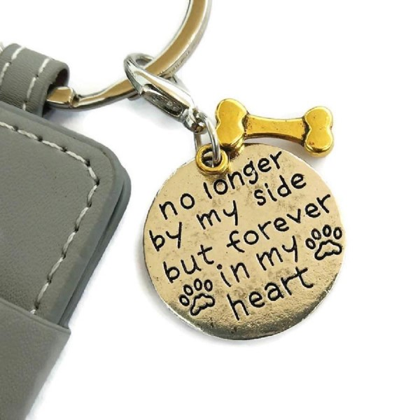 dog bone key ring with message - no longer by my side but forever in my heart